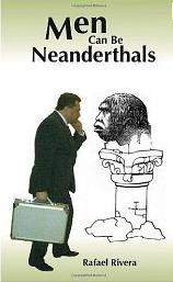 Man Cen Be Neanderthal