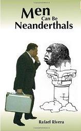 Man Cen Be Neanderthal