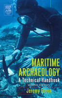 Maritime Archaeology:a technical handbook