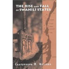 The Rise and Fall of Swahili States