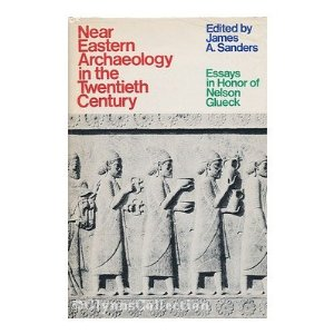 Near Eastern Archaeology in the Twentieth Century
