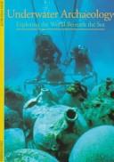 Underwater archaeology: exploring the world beneath the sea